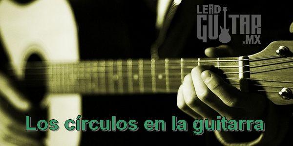 Los círculos en la guitarra