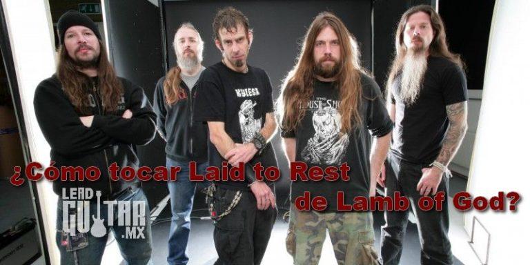 Como tocar Laid to Rest de Lamb of God? image